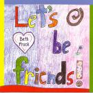 Beth_Frack-Lets_Be_Friends-01-One_Life_to_Live