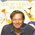 Brady_Rymer-Every_Day_Is_A_Birthday-08-Look_In_Your_Pocket.mp3