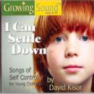 David_Kisor-I_Can_Settle_Down_Songs_Of_Self_Control_For_Young_Children