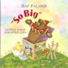 Hap_Palmer-So_Big