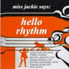 Miss_Jackie_Silberg-Hello_Rhythm-01-I_Can_Feel_The_Rhythm