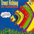 Trout_Fishing_In_America-Infinity-03-Everything_Thats_Made_Of_Wood