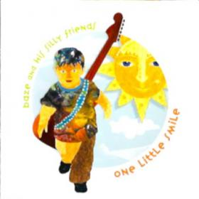 Baze_And_His_Silly_Friends-One_Little_Smile-13-Play_Guitar