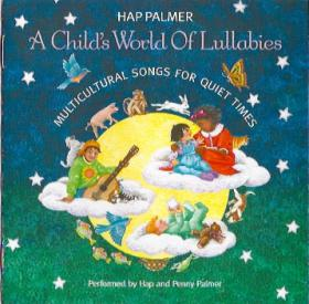Hap_Palmer-A_Childs_World_of_Lullabies_Multicultural_Songs_For_Quiet_Times-9-Old_Rocking_Chair