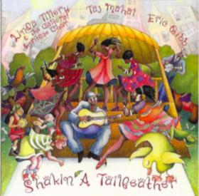 Taj_Mahal_Linda_Tillery_And_The_Cultural_Heritage_Choir_and_Eric_Bibb-Shakin_A_Tailfeather-08-This_A_Way_Valerie.mp3